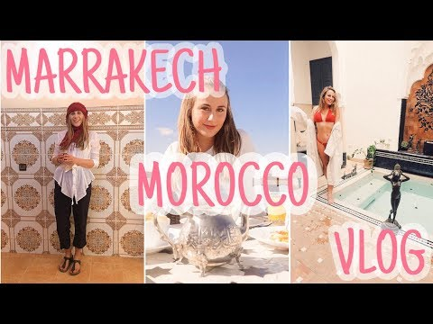 First Time in Marrakech Morocco | Travel Vlog 2018 | Francesca Rose