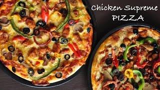 Chicken Supreme Pizza Recipe | Home made | RecipesAreSimple