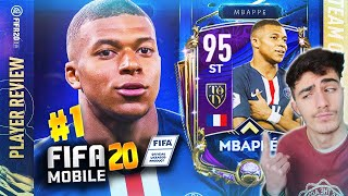 Fifa 20 MObile REVIEW #1: TESTIAMO KYLIAN MBAPPé 95 Team Of The YEAR (TOTY) Ita