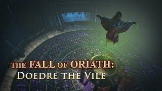The Fall of Oriath: Doedre the Vile