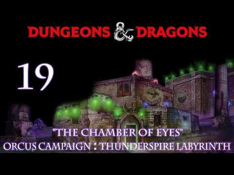 "Dungeons & Dragons 5e Orcus Campaign, Episode 19 ""Thunderspire Labrinth"""