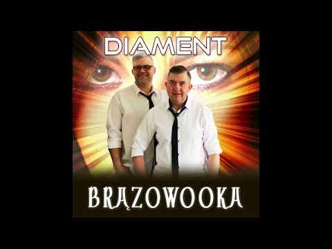 Zespol Diament - Brązowooka [Disco Polo 2018 ] (Official Audio)