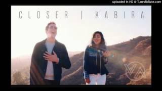 Closer + Kabira || Mashup