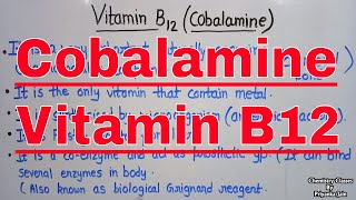 Vitamin B12 / cobalamin ; its structure , functions , biological role as coenzyme