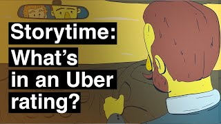 Storytime: What's in an Uber rating?