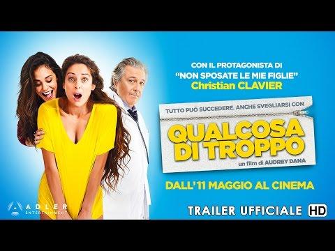 Qualcosa di troppo - Trailer Ufficiale Italiano