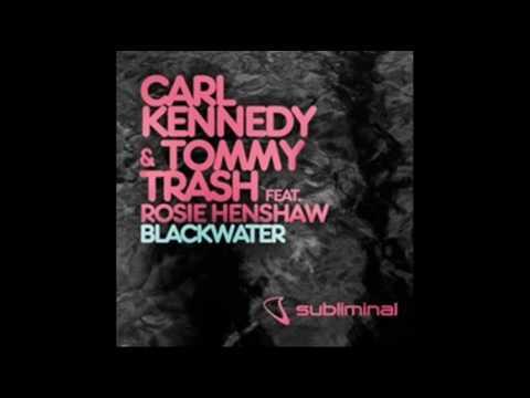 Carl Kennedy & Tommy Trash  Blackwater Orginal Master