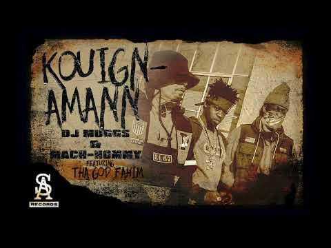 FRESH] DJ MUGGS x MACH-Hommy - Kouign-Amann ft  Tha God