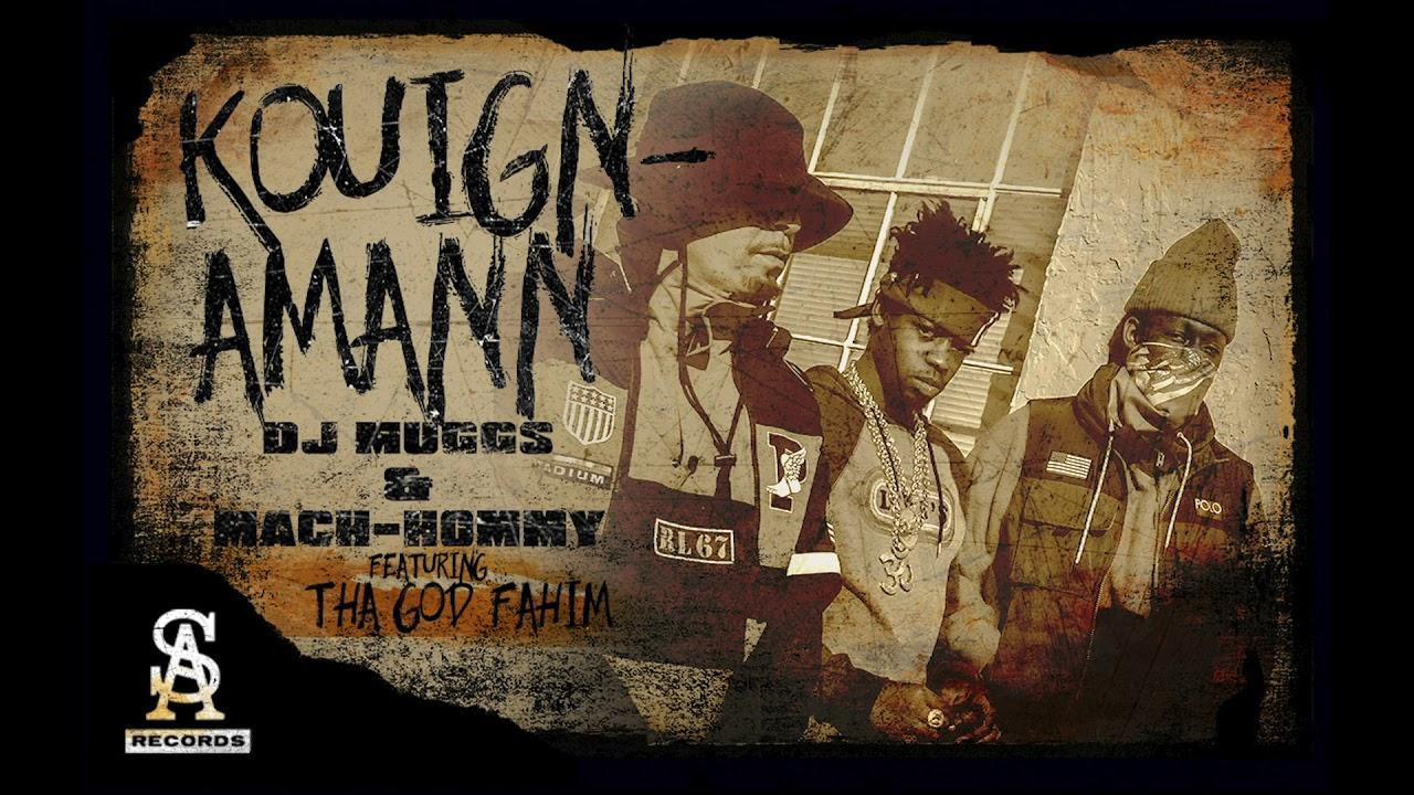 DJ MUGGS x MACH-HOMMY - Kouign-Amann feat  Tha God Fahim (Official Audio)