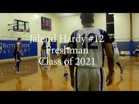 Jalend Hardy Basketball (Mix 1) - Freshman Class of 2021 - Battle Creek Academy