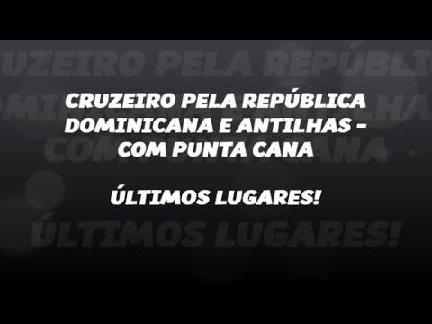 e844fcdbf4436 CRUZEIRO REPÚBLICA DOMINICANA - CATIVA CRUZEIROS - YouTube