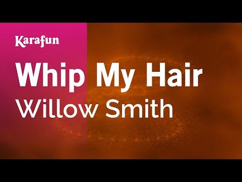 Karaoke Whip My Hair - Willow Smith *