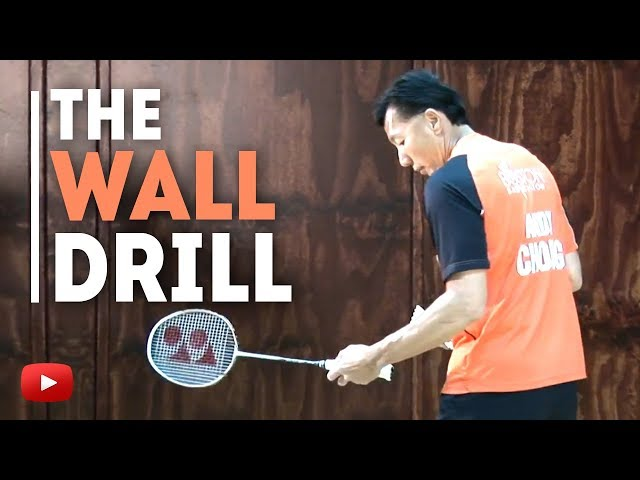 Badminton Tips - The Wall Drill - Coach Andy Chong