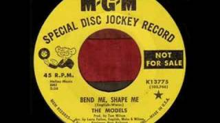 The Models - Bend Me, Shape Me (1966)