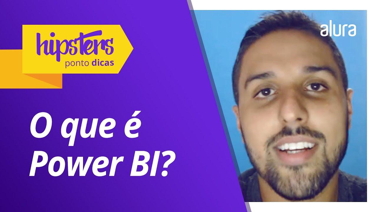 O que é Power BI? #HipstersPontoDicas