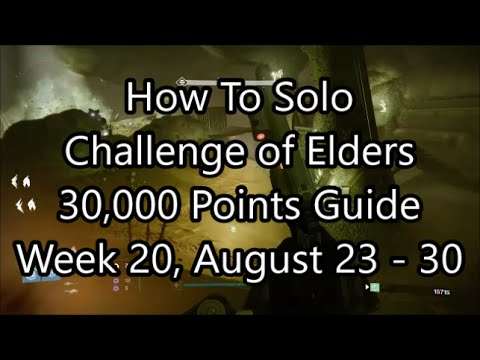 Destiny - How To Solo The Challenge of Elders - 30,000 Points Guide - Week 20, August 23 - 30