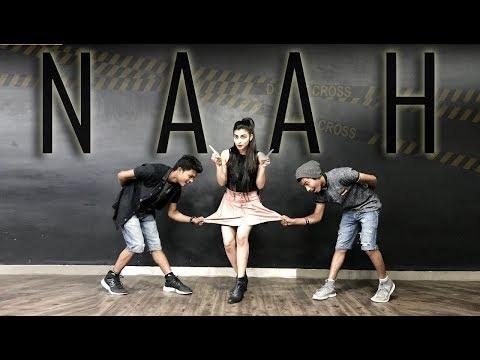 Naah l Hardy Sandhu | Choreography Sumit...