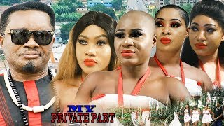 My Private Part Season 7&8 - 2019 Movie|Latest Nigerian Nollywood Movie| Coming Soon