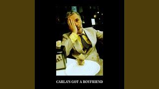 Play Carla's Got A Boyfriend