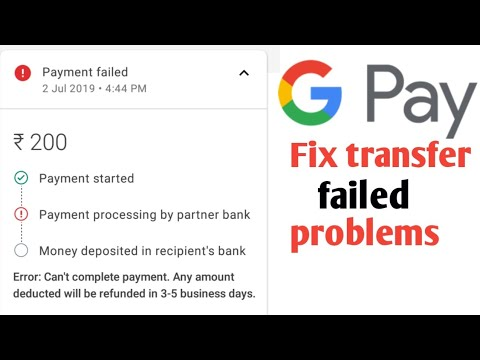 Fix Google Pay Transfer Failed Problems Sending Or Receiving Money
