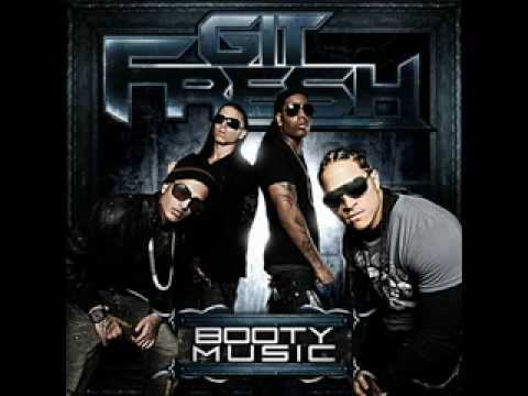 Git Fresh - Booty Music