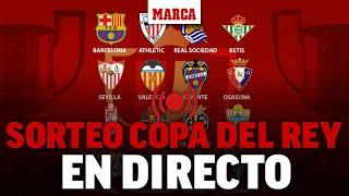 Sorteo Copa del Rey 2021: cruces de octavos de final EN DIRECTO
