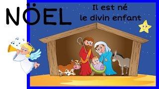 Chanson de Noël - Il est né le divin enfant -  HD
