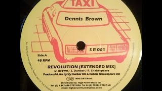 Dennis Brown - Revolution + Sly & Robbie & The Taxi Gang - Dubs