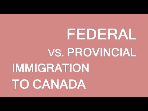 Federal, or Provincial programs immigration? Understanding the basics. LP Group Canada