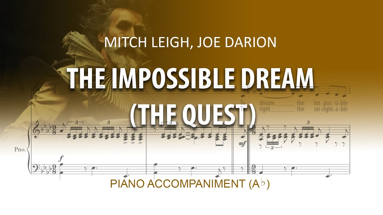 The Impossible Dream (The Quest) Karaoke piano / Man of la ...