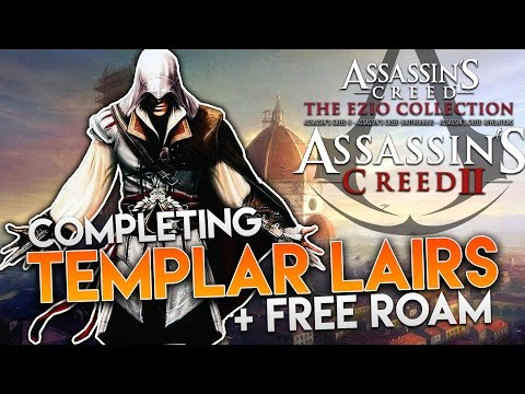 Assassin's Creed: The Ezio Collection (AC2) | ALL Templar lairs + Free Roam