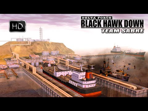 Delta Force Black Hawk Down Team Sabre Mission: Kharq Island Oil Terminal HD |