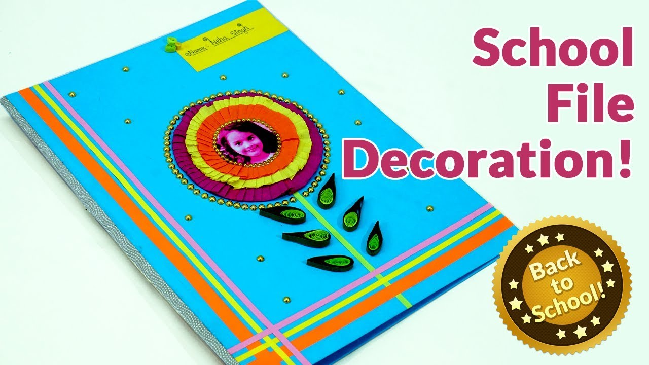 Kids Project File Decoration Step By Step School File Decoration