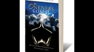 The Oneness Gospel - book by author, spiritual minister Charlene Proctor