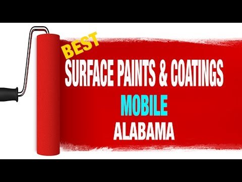Best surface paints and coatings service in MobileAlabama 855-399-9864
