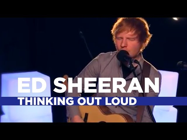 Ed Sheeran - Thinking Out Loud (Capital Session)