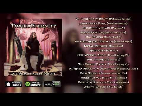 Video Game Metal Covers Vol. 10 FULL ALBUM STREAM || ToxicxEternity
