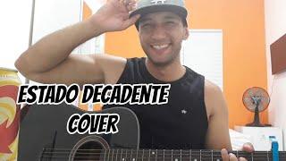 Baixar Zé Neto e Cristiano - ESTADO DECADENTE - EP Acústico De Novo (cover) Fábio Costa