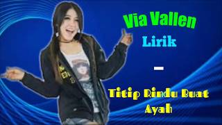 Via Vallen - Titip Rindu Buat Ayah (lirik video)