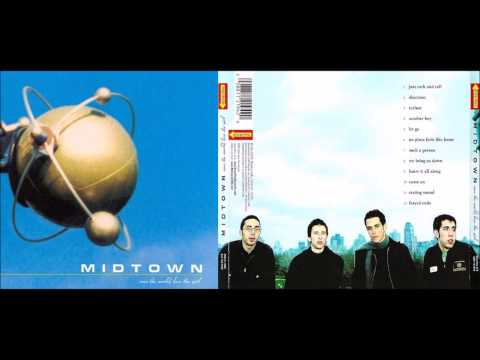 Midtown - Save the World, Lose the Girl (Full Album)