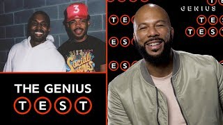 Common Takes The Chicago Hip-Hop Quiz | The Genius Test