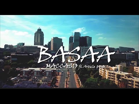 Maccasio Ft Article Wan - Basaa (Official Video)