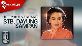 Download lagu Hetty Koes Endang - Stb. Dayung Sampan (Official Karaoke Video)