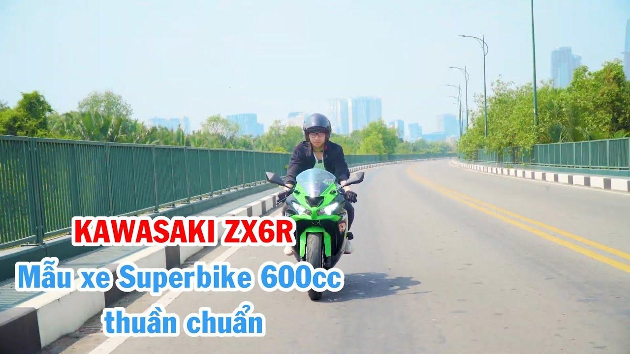 Kawasaki ZX6R động cơ mạnh mẽ, nhiều công nghệ, giá hợp lý