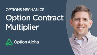 Option Contract Multiplier