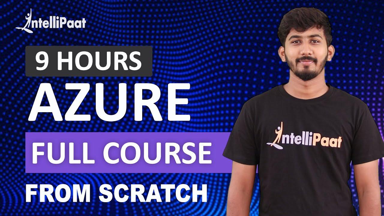 Microsoft Azure Training | Azure Training For Beginners | Azure Tutorial | Intellipaat
