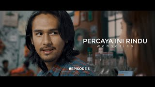 Thumbnail of PERCAYA INI RINDU – EPISODE 5 webseries