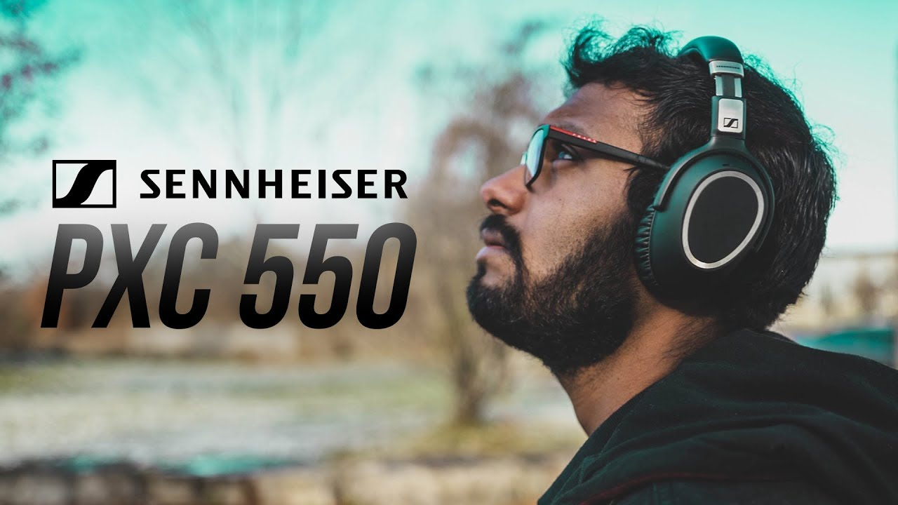 3b03917f514 Sennheiser PXC 550 - The Best Wireless Travel Headphones? - YouTube