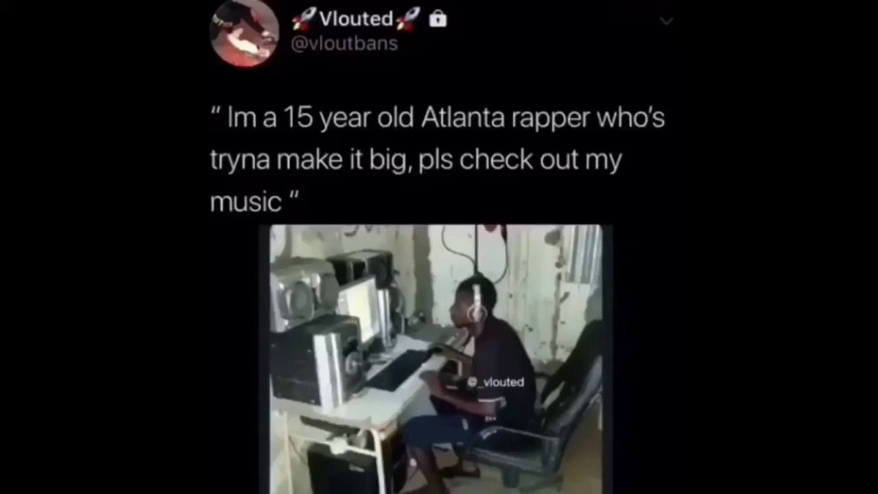 I'm a 15 year old Atlanta rapper who's tryna make it big meme 1 Hour Loop (Bass Boosted)