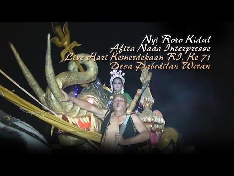 Nyi Roro Kidul - Afita Nada Interpresse Live Hari Kemerdekaan RI. Ke 71 Desa Pabedilan Wetan